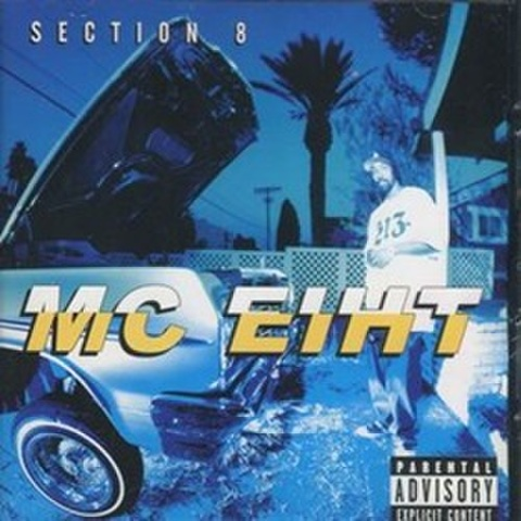 MC Eiht / Section 8