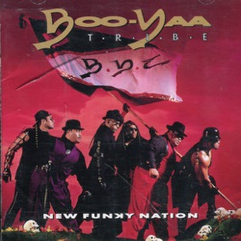 Boo-Yaa T.R.I.B.E / New Funky Nation