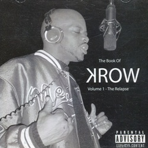 Krow / The Book Of Krow Volume 1 - The Relapse