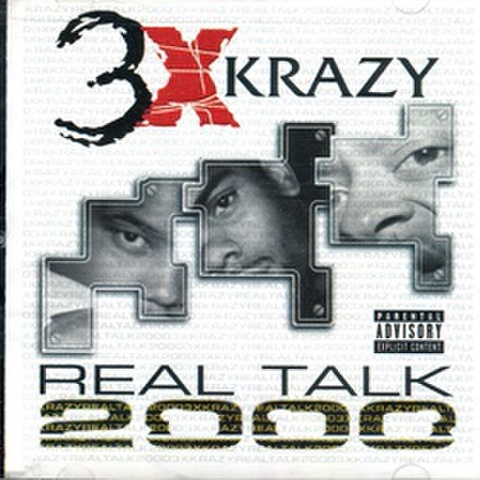 3Xkrazy / Real Talk 2000