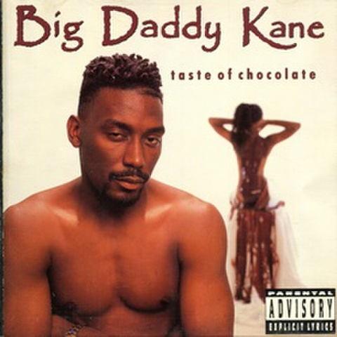 Big Daddy Kane / Taste Of Chocolate