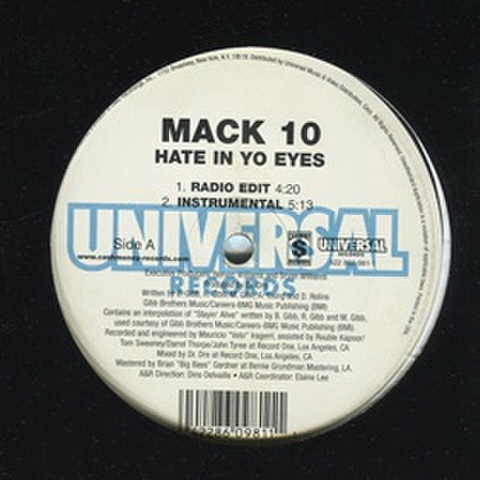 Mack 10 / Hate In Yo Eyes