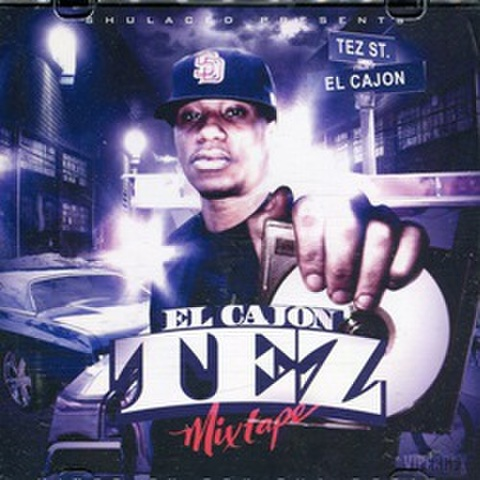 El Cajon Tez / Mix Tape