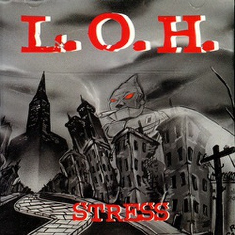 L.O.H. / Stress