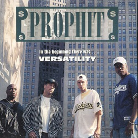 Prophit / In Tha Beginning There Was...Versatility