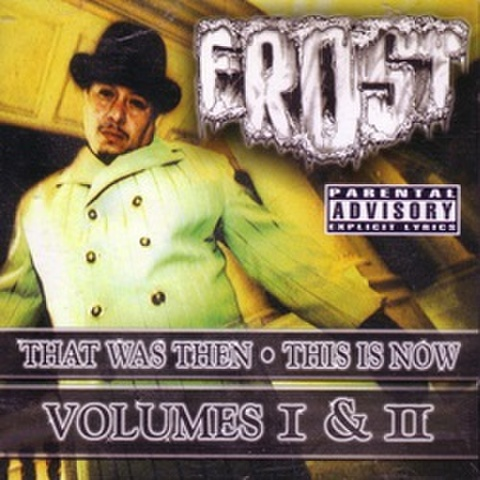Frost / That Was Then This Is Now Volume I & II