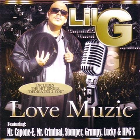 Lil G / Love Muzic
