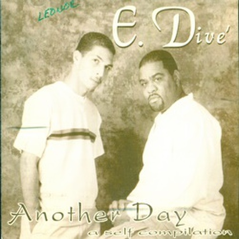 E. Dive / Another Day - A Self Compilation