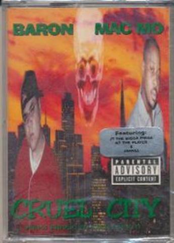Baron & Mac Mo / Cruel City
