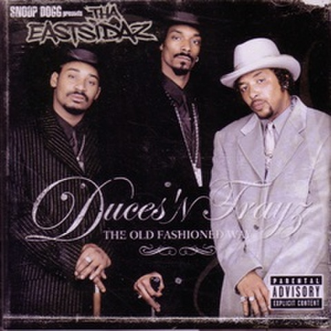 Tha Eastsidaz / Duces N Trays