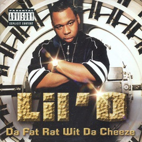 Lil 'O / Da Fat Rat Wit Da Cheeze