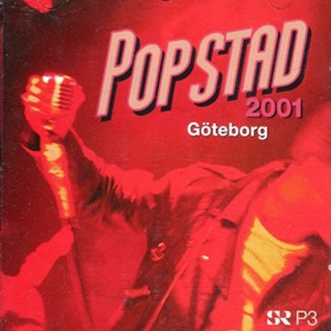 PopStad 2001 Göteborg