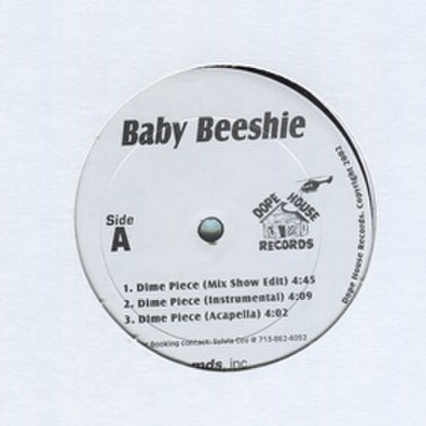 Baby Beeshie / Dime Piece