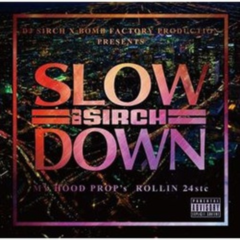 DJ Sirch / Slow Down