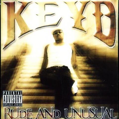 Keyd / Rude And Unusual