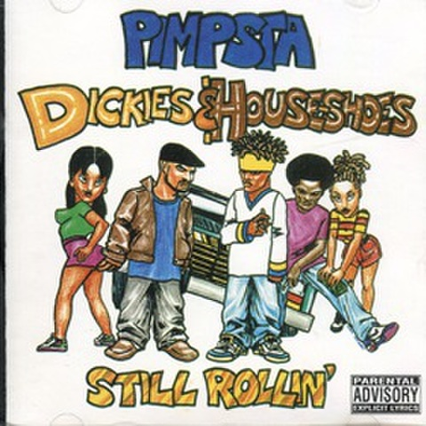 Pimpsta / Dickies & House-Shoes