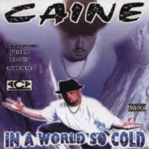 Caine / In A World So Cold