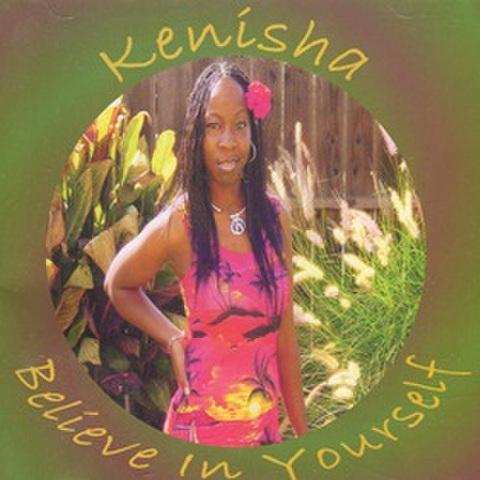 Kenisha / Believe In Yourself
