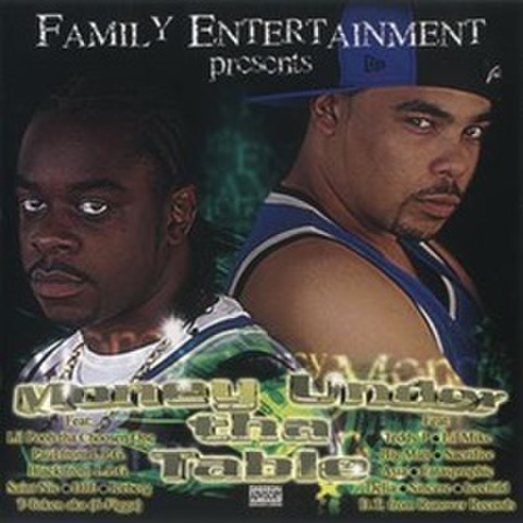 Family Entertainment / Money Under Tha Table