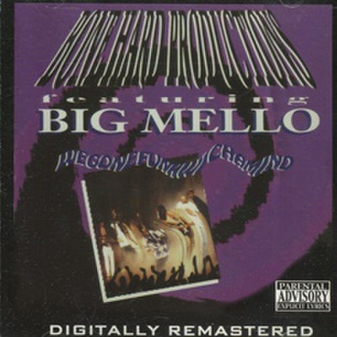 Big Mello / Wegonefunkwchamind