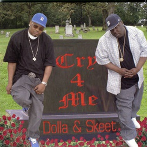Dolla & Skeet / Cry 4 Me
