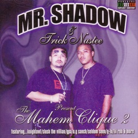 Mr.Shadow & Trick Nastee / The Mahem Clique 2