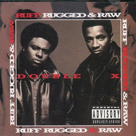 Double X / Ruff Rugged & Raw