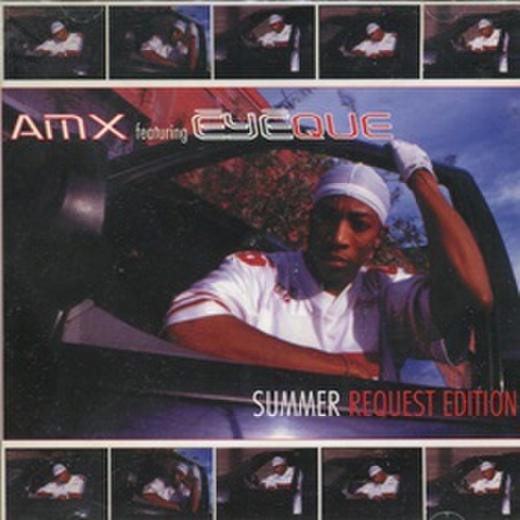 AMX Feat Eyeque / Summer Request Edition