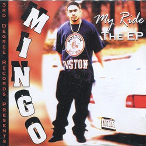 Mingo / My Ride The EP