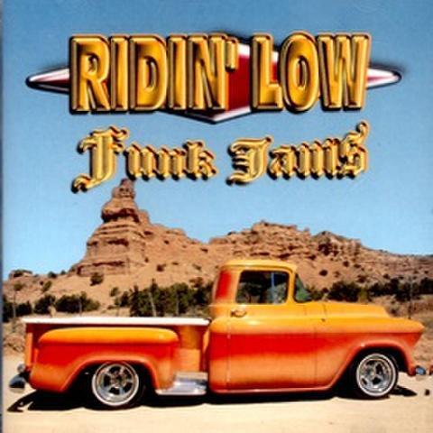 Ridin' Low Funk jams