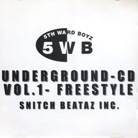 5th Ward Boyz / Underground-CD Vol.1 - Freestyle