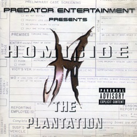 Homicide / The Plantation