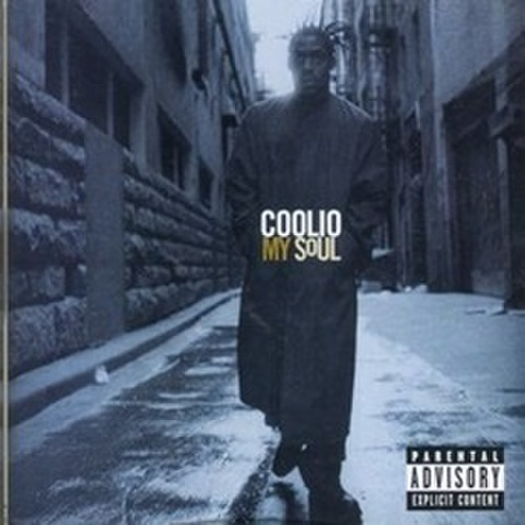 Coolio / My Soul