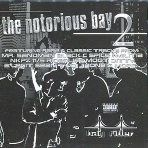 The Notorious Bay 2