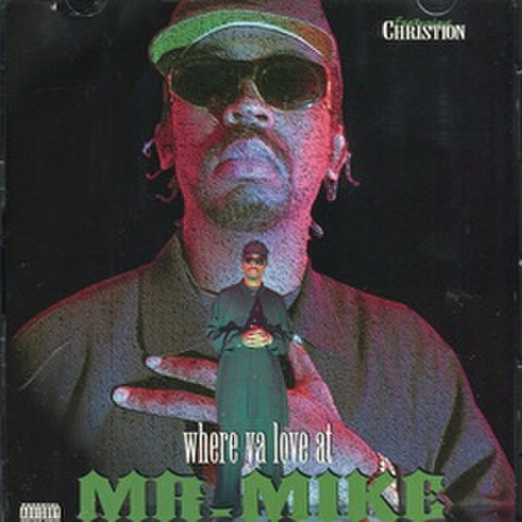 Mr.Mike / Where Ya Love At
