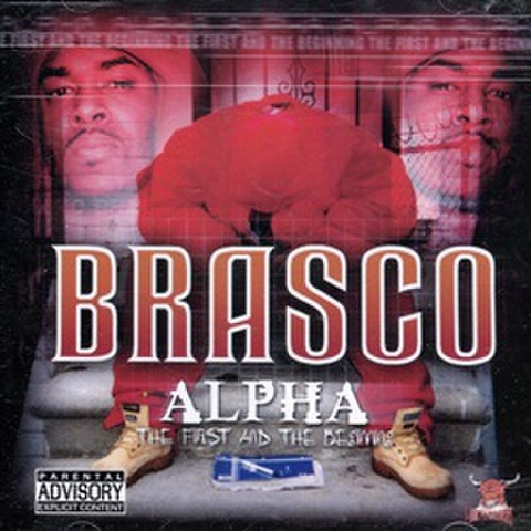 Brasco / Alpha The First And The Beginning