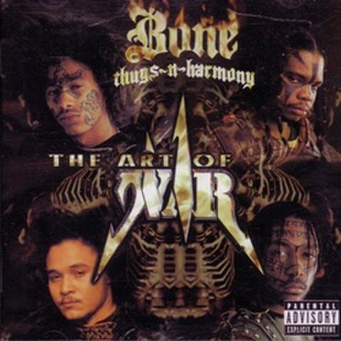 Bone Thugs-N-Harmony / The Art Of War