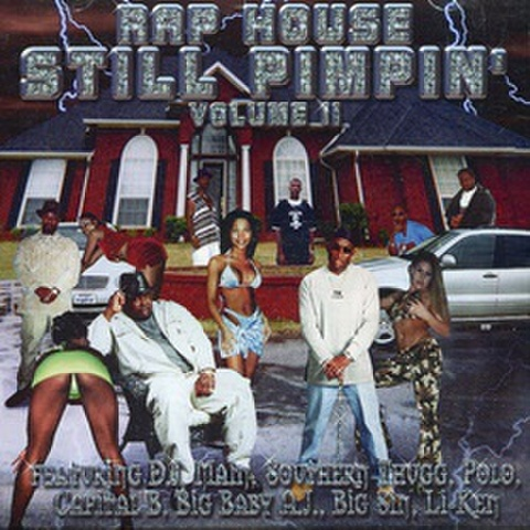 Rap House / Still Pimpin' Volume ll