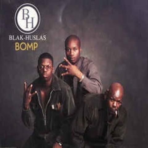 Blak-Huslas / BOMP