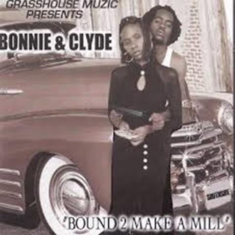 Grasshouse Muzic Bonnie & Clyde / Bound 2 Make A Mill