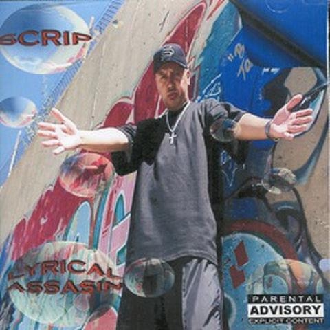 Scrip / Lyrical Assasin
