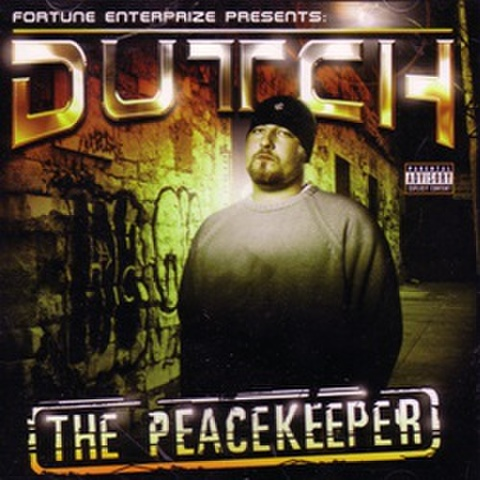 Dutch / The Peacekeeper