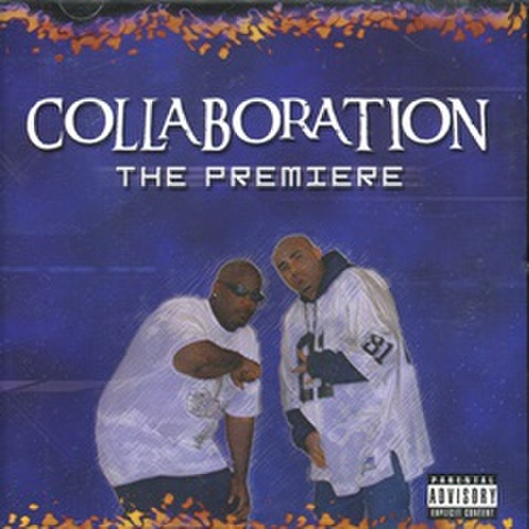 Collaboration / The Premiere