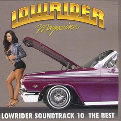 Lowrider Magazine Lowrider Soundtrack 10 The Best