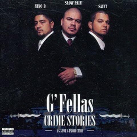 G'Fellas / Crime Stories