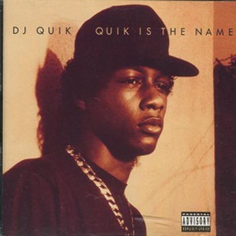 DJ Quik / Quik Is The Name