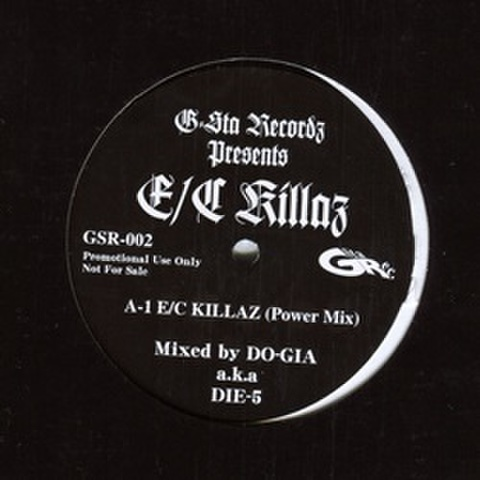 G-Sta Records / E/C Killaz