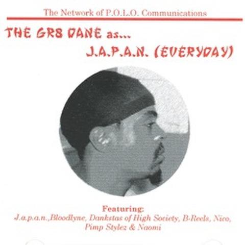The Gr8 Dane / J.A.P.A.N. (Everyday)