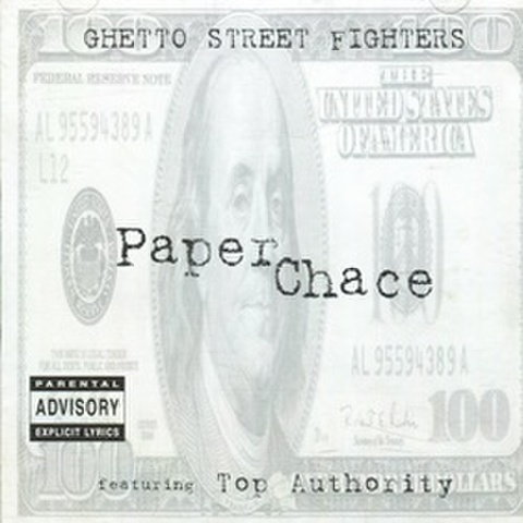 Ghetto Street Fighters / Paper Chace