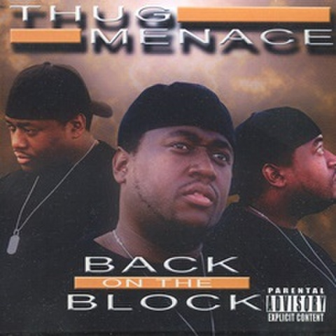 Thug Menace / Back On The Block